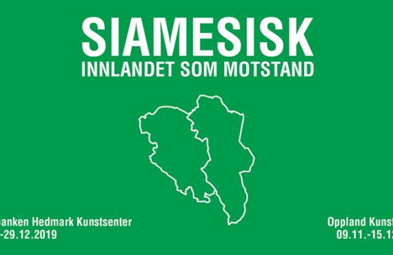 SIAMESISK – Innlandet som motstand