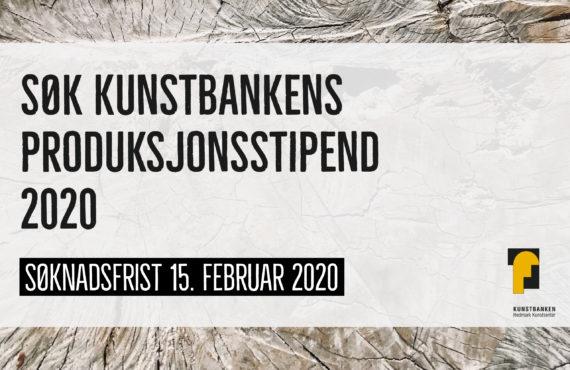 KUNSTBANKENS PRODUKSJONSSTIPEND 2020