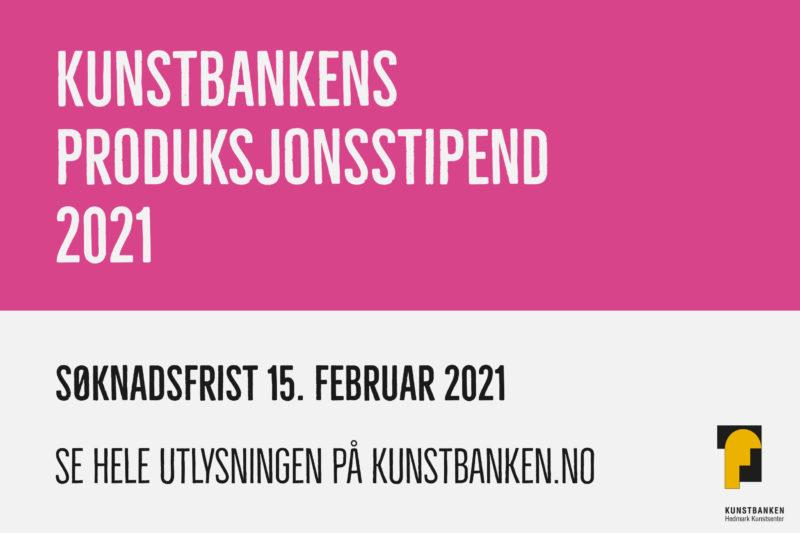 Kunstbankens produksjonsstipend 2021